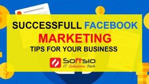 Successful Facebook Marketing Tips for Your Business